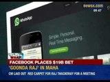 Facebook places a $19 billion bet on Whatsapp