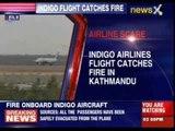 Indigo flight catches fire