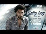 Gully Boy Movie Teaser | Gully Boy Movie Teaser Review | Gully Boy Film | Ranveer Singh | Alia Bhatt
