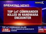 Top LeT commander killed in Handwara encounter