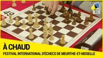 [A CHAUD] 17e Festival international d'échecs au conseil départemental de Meurthe-et-Moselle