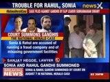 Delhi court summons Sonia Gandhi, Rahul Gandhi in National Herald case