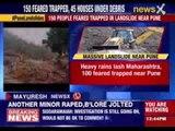100 people feared trapped in landslide near Pune