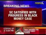 SC satisfied with progress in black money case