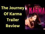 The Journey Of Karma Trailer Review; The Journey Of Karma Film Trailer; Poonam Pandey; Shakti Kapoor