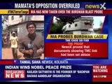 Bengal overruled, NIA to probe Burdwan blast