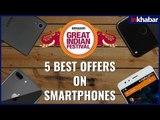 5 Best offers on Smartphones   Amazon Great India Festival   Aaditya Mishra