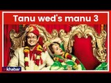 Kangana Ranaut CONFIRMS Tanu Weds Manu 3; Manikarnika Actress will be back with Tanu Weds Manu 3