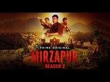 Mirzapur season 2 on Amazon Prime Video | Mirzapur Web Series| 'मिर्जापुर 2' को मिली हरी झंडी
