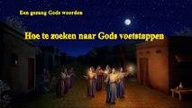 Kerkmuziek 'Hoe te zoeken naar Gods voetstappen' (Nederlands)