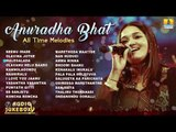 Anuradha Bhat All Time Melodies   Super Hit Songs Of Anuradha Bhat