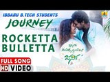 Rocketta Bulletta - Video Song | Ibbaru B.Tech Stundents Journey - Kannada New Movie | Jhankar Music