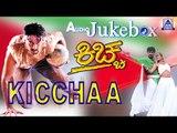 Kiccha I Kannada Film Audio Jukebox I Sudeep, Shwetha I Akash Audio