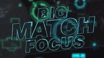 Big Match Focus - Liverpool v Barcelona