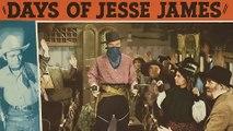 Days of Jesse James (1939) - (Romance, Western)