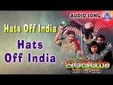 "Hats Off India   ""Hats Off India"" Audio Song   B.C. Patil,Sadhu Shetty   Akash Audio"