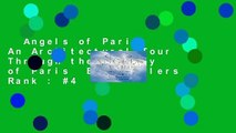 Angels of Paris: An Architectural Tour Through the History of Paris  Best Sellers Rank : #4