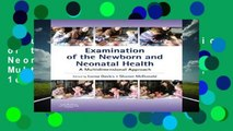 About For Books  Examination of the Newborn and Neonatal Health: A Multidimensional Approach, 1e