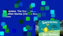 Full version  The Sneetches: And Other Stories (Classic Seuss)  Review