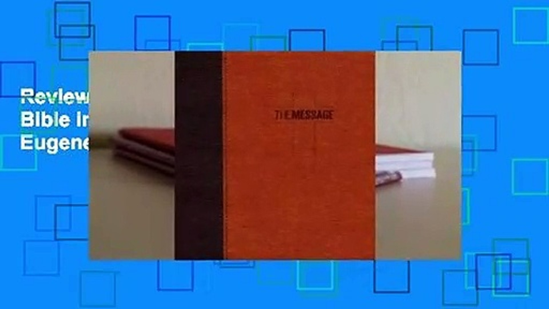 Review  Message Deluxe Gift Bible: The Bible in Contemporary Language - Eugene H. Peterson