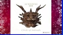 [GIFT IDEAS] Ai Weiwei: Circle of Animals by Susan Delson