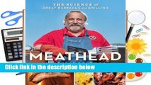 Popular Meathead: The Science of Great Barbecue and Grilling - Meathead Goldwyn
