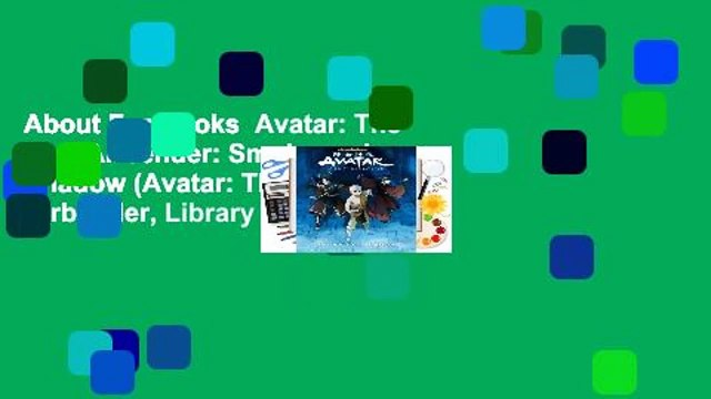 About For Books  Avatar: The Last Airbender: Smoke and Shadow (Avatar: The Last Airbender, Library