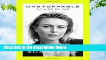 Full version  Unstoppable: My Life So Far (International Edition) Complete