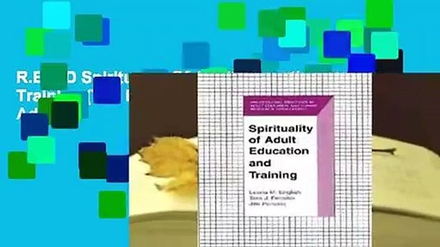 R.E.A.D Spirituality Of Adult Education And Training (The Professional Practices In Adult