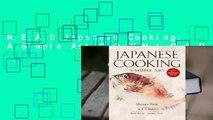 R.E.A.D Japanese Cooking: A Simple Art D.O.W.N.L.O.A.D