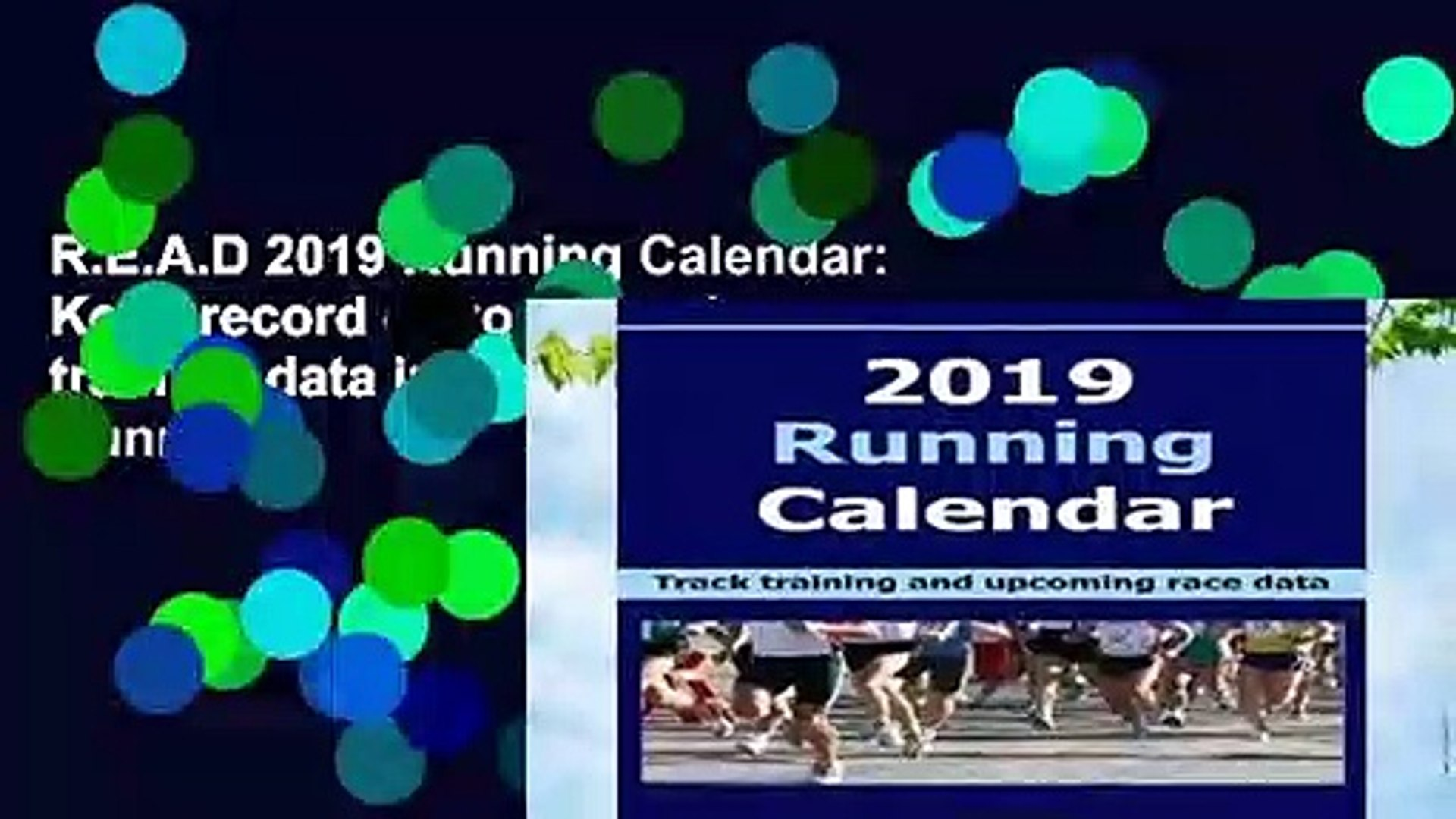 R.E.A.D 2019 Running Calendar: Keep record of your running training data in the 2019 Running