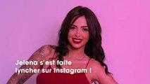 Jelena (Les Anges 11) : un cliché de ses fesses fait énormément réagir les internautes !