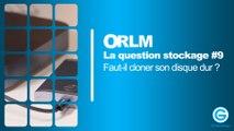 La question stockage #9 : Faut-il cloner son disque dur ?