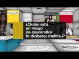 004 QUIEN ESTA EN RIESGO DE DESARROLLAR LA DIABETES MELLITUS