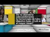 011 DE NO ATENDERSE ADECUADAMENTE LA HEMORRAGIA DE TUBO DIGESTIVO BAJO CUAL ES EL MAYOR RIESGO