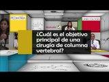 004 CUAL ES EL OBJETIVO DE UNA CIRUGIA DE COLUMNA VERTEBRAL