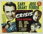 Crisis movie (1950) Cary Grant, José Ferrer