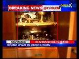 Delhi High Court seeks Centre's reply on church attacks probe