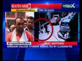 Gurgaon college student assaulted by classmates
