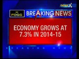Indian economy sees an improvement in the manufacturing sectors, grew at 7.3% in 2014-15