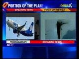 GoAir flight hits aerobridge at Chennai airport, all passengers safe