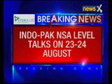 NSA-level talks between India and Pakistan in 10 days