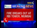 Mumbai: Fire breaks out at RBI building in Bandra