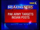 Pakistan Army targets Indian positions on the LoC in Poonch district of Jammu and Kashmir