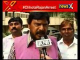 Chhota Rajan arrested because he is a Dalit, says RPI Chief Ramdas Athawale