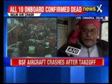 BSF plane explodes in fireball near Delhi airport, all 10 troopers killed