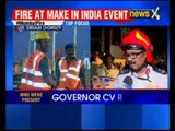 Massive fire at 'Make in India' event, Chief Minister Devendra Fadnavis orders probe