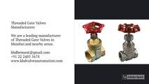 KHD Valves Automation Pvt Ltd is a leading Ball Valves Manufacturer, Check Valves Manufacturer, Plug Valves Manufacturer in Mumbai, Maharashtra, India