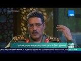 العرب في أسبوع - المتحدث باسم الجيش الليبي لـTeN: حل مشكلة الهجرة غير الشرعية تبدأ من دول المنبع