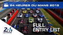 24 Heures du Mans 2019 : Révélation de la liste des 60 engagés